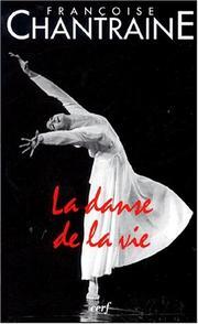 La danse de la vie - Françoise Chantraine