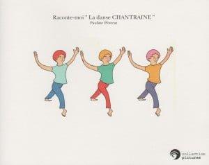 raconte_moi_la_danse_Chantraine